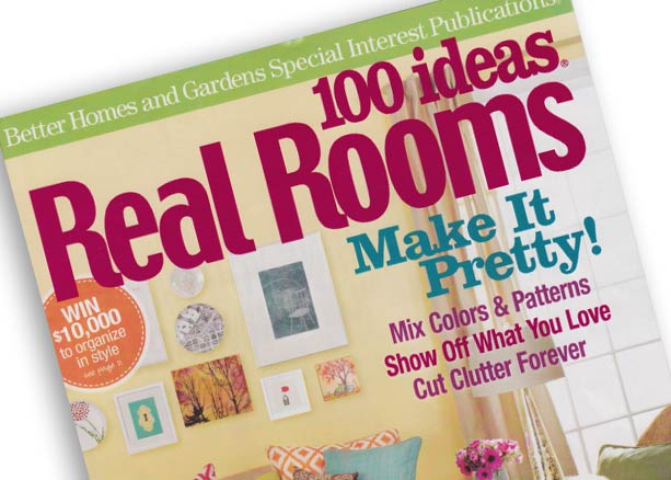 Better Homes and Gardens:  100 Ideas Real Rooms
